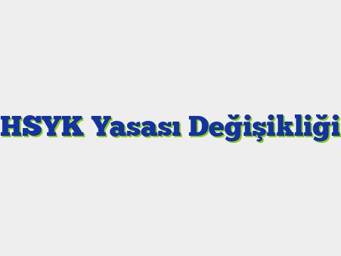 HSYK Yasası Değişikliği