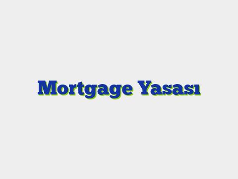 Mortgage Yasası